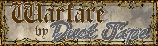 Warfare By Duct Tape
